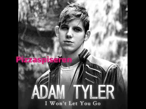 Adam Tyler - I Wont Let You Go (Official Audio)
