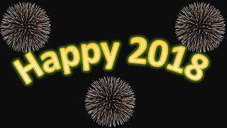 Happy New Year 2018, Wishes, video download,Whatsapp Video,song,countdown,wallpaper,animation