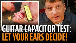 Watch the Trade Secrets Video, How to let your ears find the best tone cap for your guitar