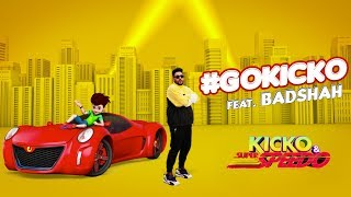 GOKICKO – Badshah Ft Kicko