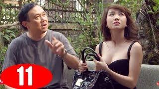Nỗi khổ Chồng Ghen - Tập 11 | Phim Tình Cảm Việt Nam Mới Nhất 2018