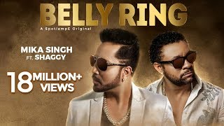 Belly Ring – Mika Singh Ft Shaggy