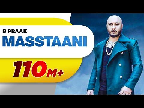 MASSTAANI (Official Video) B PRAAK - JAANI - Arvindr Khaira