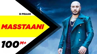 Mastani – B Praak