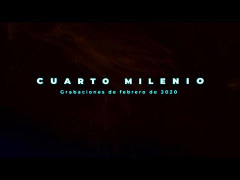 Cuarto Milenio: grabaciones de febrero 2020