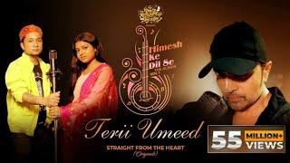 Terii Umeed (Studio Version) – Pawandeep Rajan – Arunita Kanjilal