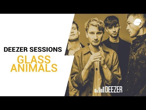 Glass Animals - Youth - Deezer Session