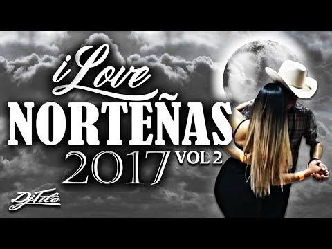 ILove Norteñas Vol2 -Dj Tito 2017 (Puras Pa' Bailar)