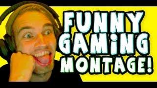 FUNNY GAMING MONTAGE   PewDiePie
