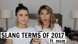 TEACHING MY MOM SLANG TERMS OF 2017 l Olivia Jade