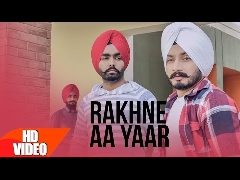 Rakhne Aa Yaar Lyrics - Virasat Sandhu ft Ammy Virk