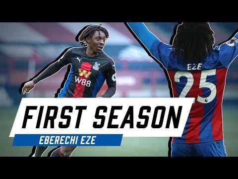 Eberechi Eze | First Season