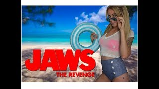 IN DEFENSE OF ... JAWS THE REVENGE