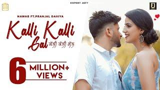 Kalli Kalli Gal – Nawab Ft Pranjal Dahiya