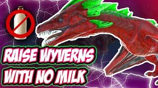 Ark: Raise Wyvern Without Milk