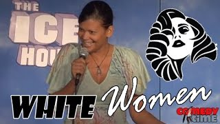 Stand Up Comedy by Aida Rodriguez - White Women