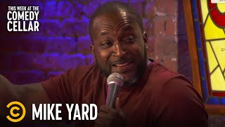 """Mike Yard: """"Racism Is So Confusing"""" - This Week at the Comedy Cellar"""