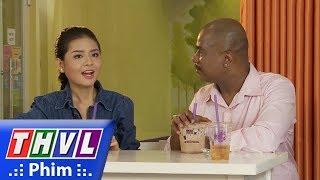 THVL | Tía ơi con muốn vợ rồi - Tập 2[1]: John chủ động làm quen Ngọc Châu