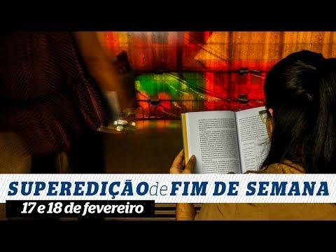 Destaques da Superedição do Diario de 17 e 18 de fevereiro