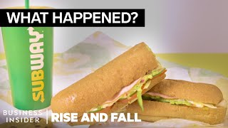 The Rise And Fall Of Subway