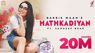 Hathkadiyan – Barbie Maan