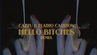 Hello Bitche$