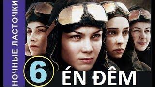 Én đêm - Tập 6 | Đội nữ phi công huyền thoại Thế chiến II