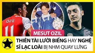 """Mesut Ozil – """"Thiên Tài Lười Biếng"""" Hay """"Nghệ Sĩ Lạc Loài"""" Bị Người Hâm Mộ Quay Lưng"""