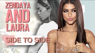 Zendaya & Laura Harrier | Side to Side