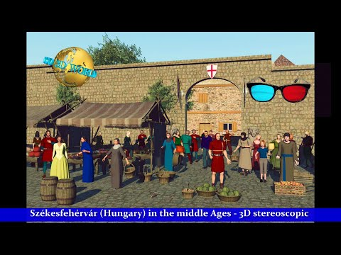 HD - 3Dimension - Székesfehérvár in the middle Ages