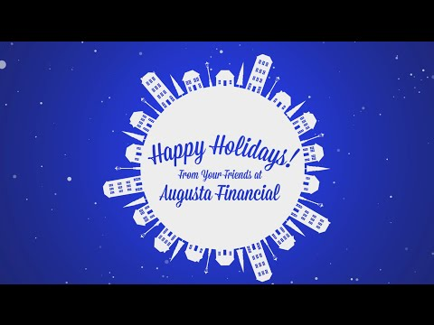 Happy Holidays From Your Friends at Augusta Financial!