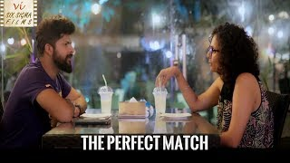 The Perfect Match | Romantic Comedy  | Hindi Short Film | Six Sigma Films