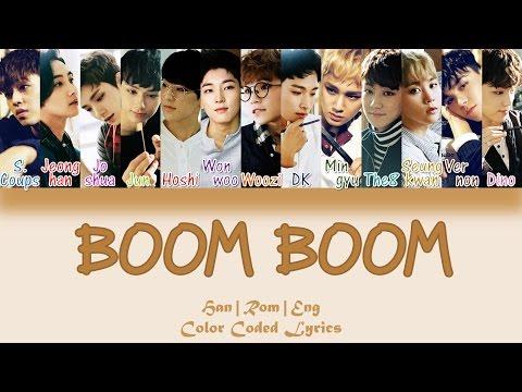 SEVENTEEN - BOOM BOOM (붐붐) [HAN ROM ENG Color Coded Lyrics]