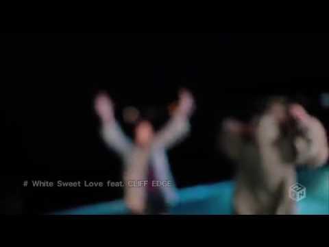 Cliff Edge ft Jya-Me - White Sweet Love