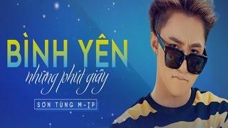 Sơn Tùng M-TP | Bình Yên Những Phút Giây [Video Lyrics / Kara]