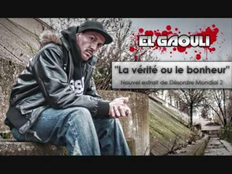 EL GAOULI - La vérité ou le bonheur ( prod El Gaouli)
