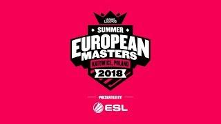 EU Masters Summer 2018 - Quarterfinals Day 1