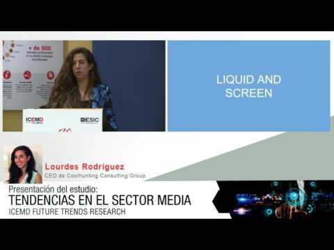 Tendencias más relevantes en el sector media. Lourdes Rodriguez