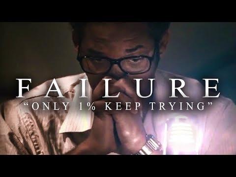 FAILURE - Best Motivational Video Speeches Compilation for Success, Students & Entrepreneurs