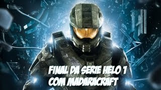Final Da Serie Helo 1 Com MadaraCraft =D