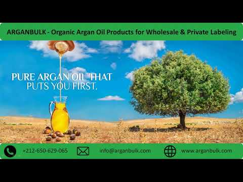 ARGANBULK - Organic Argan Oil Products for Wholesale & Private Labeling