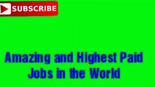 7 SURPRISING,AMAZING,EXCITING & HIGHEST PAYING JOBS IN THE WORLD. # MSMB