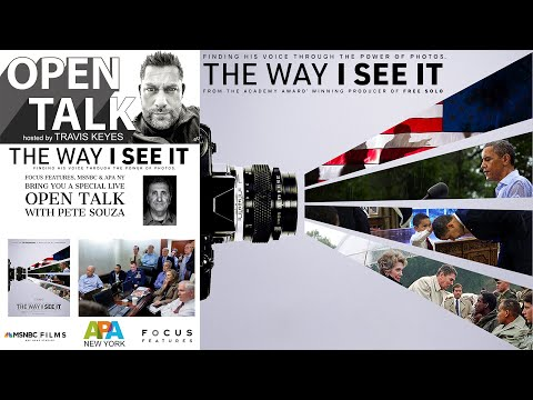 Open Talk with Travis Keyes   guest Pete Souza   The Way I See It