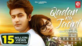 Qadar Na Jaani – Sonu Kakkar Video HD