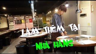 Vlog Du học Hàn quốc: Làm thêm ở nhà hàng thịt nướng
