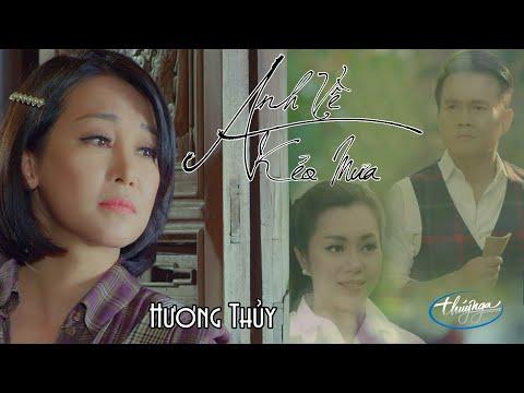 Hương Thủy | Anh Về Kẻo Mưa (Official Music Video 4K)