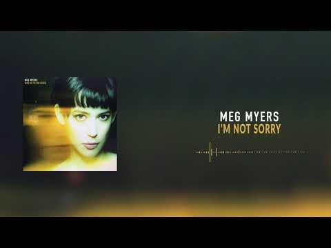 Meg Myers - I'm Not Sorry [Official Audio]