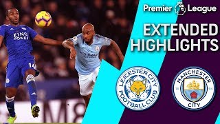 Leicester City v. Man City | PREMIER LEAGUE EXTENDED HIGHLIGHTS | 12/26/2018 | NBC Sports