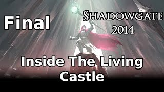 Inside The Living Castle (Let's Play Shadowgate 2014: 12 - FINAL)