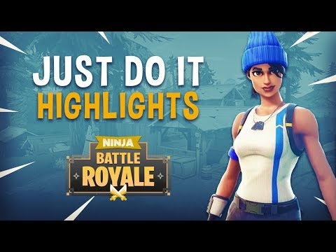 Just Do It! - Fortnite Battle Royale Highlights - Ninja